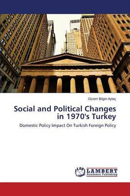 Social and Political Changes in 1970's Turkey