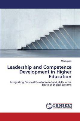 Leadership and Competence Development in Higher Education