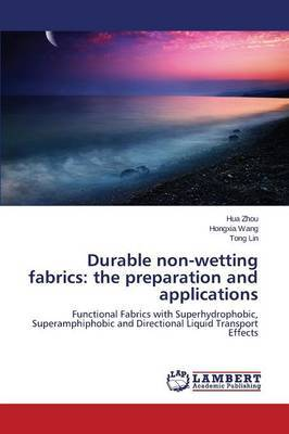 Durable Non-Wetting Fabrics: The Preparation and Applications