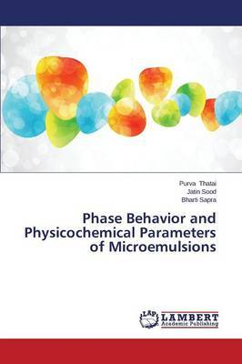 Phase Behavior and Physicochemical Parameters of Microemulsions