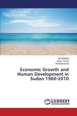 Economic Growth and Human Development in Sudan 1960-2010