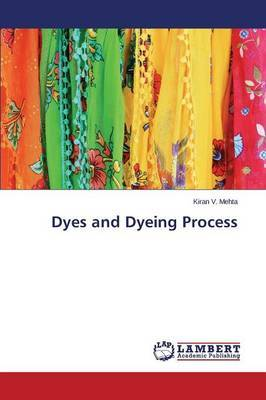 Dyes and Dyeing Process