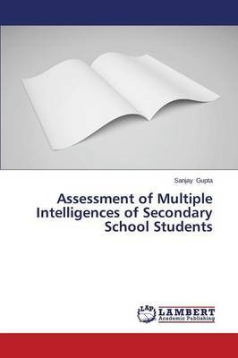 Assessment of Multiple Intelligences of Secondary School Students
