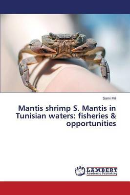 Mantis Shrimp S. Mantis in Tunisian Waters: Fisheries & Opportunities