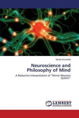Neuroscience and Philosophy of Mind