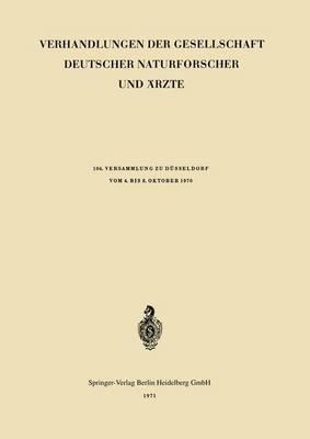 Verhandlungen Der Gesellschaft Deutscher Naturforscher Und Arzte