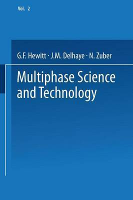 Multiphase Science and Technology: Volume 2