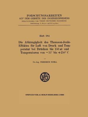 Die Abhangigkeit Des Thomson-Joule-Effektes Fur Luft Von Druck Und Temperatur Bei Drucken Bis 150 at Und Temperaturen Von 55 Bis +250 C