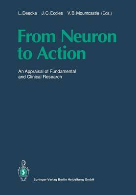 From Neuron to Action: An Appraisal of Fundamental and Clinical Research