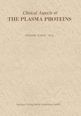 Clinical Aspects of The Plasma Proteins