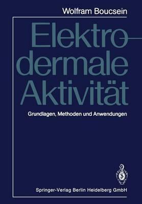 Elektrodermale Aktivitat: Grundlagen, Methoden Und Anwendungen