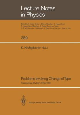 Problems Involving Change of Type: Proceedings of a Conference Held at the University of Stuttgart, FRG, October 11-14, 1988