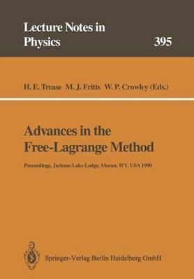 Advances in the Free-Lagrange Method: Including Contributions on Adaptive Gridding and the Smooth Particle Hydrodynamics Method
