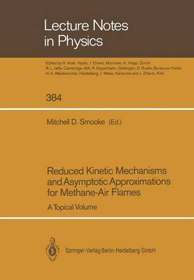 Reduced Kinetic Mechanisms and Asymptotic Approximations for Methane-Air Flames: A Topical Volume