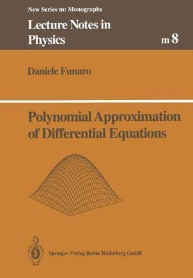 Polynomial Approximation of Differential Equations