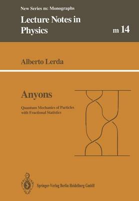 Anyons: Quantum Mechanics of Particles with Fractional Statistics