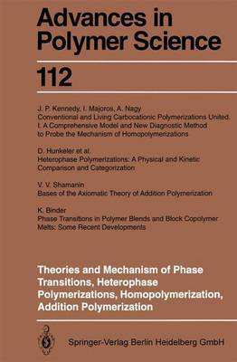 Theories and Mechanism of Phase Transitions, Heterophase Polymerizations, Homopolymerization, Addition Polymerization