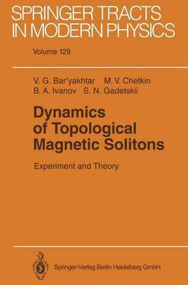 Dynamics of Topological Magnetic Solitons: Experiment and Theory