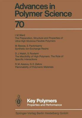 Key Polymers: Properties and Performance