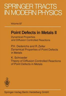 Point Defects in Metals II: Dynamical Properties and Diffusion Controlled Reactions