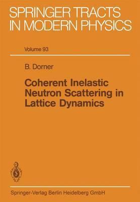Coherent Inelastic Neutron Scattering in Lattice Dynamics