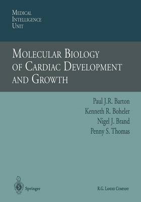 Molecular Biology of Cardiac Development and Growth