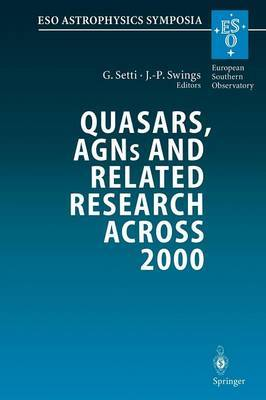 Quasars, AGNs and Related Research Across 2000: Conference on the Occasion of L. Woltjer's 70th Birthday Held at the Accademia Nazionale Dei Lincei, Rome, Italy 3-5 May 2000