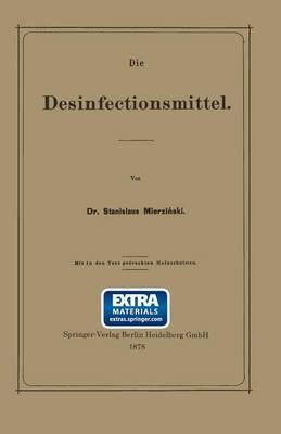 Die Desinfectionsmittel
