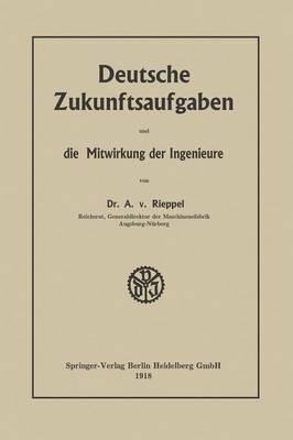 Deutsche Zukunftsaufgaben Und Die Mitwirkung Der Ingenieure