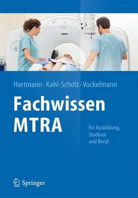 Fachwissen Mtra: Fur Ausbildung, Studium Und Beruf