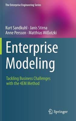 Enterprise Modeling: Tackling Business Challenges with the 4EM Method