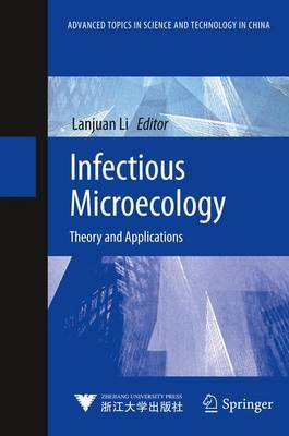 Infectious Microecology: Theory and Applications