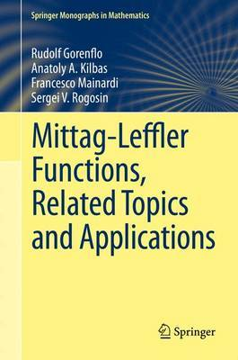 Mittag-Leffler Functions, Related Topics and Applications: Theory and Applications