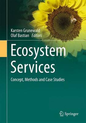 Ecosystem Services - Concept, Methods and Case Studies