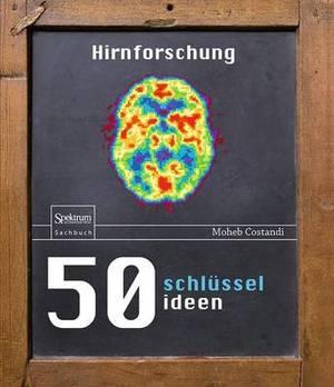 50 Schlusselideen Hirnforschung