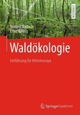 Waldokologie: Einfuhrung Fur Mitteleuropa