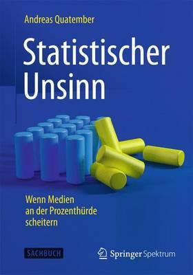 Statistischer Unsinn: Wenn Medien an Der Prozenthurde Scheitern