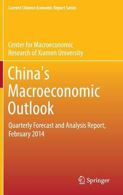 China's Macroeconomic Outlook: Quarterly Forecast and Analysis Report, February 2014