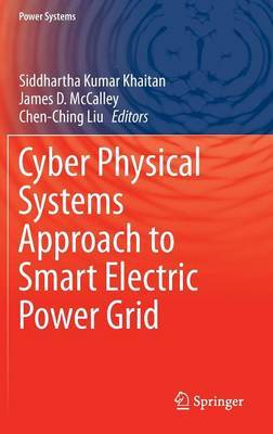 Cyber Physical Systems Approach to Smart Electric Power Grid: 2015