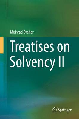 Treatises on Solvency II
