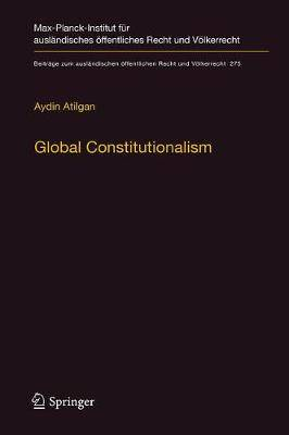 Global Constitutionalism: A Socio-legal Perspective