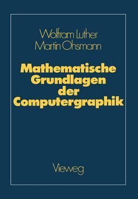 Mathematische Grundlagen Der Computergraphik