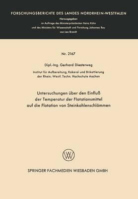 Untersuchungen Uber Den Einfluss Der Temperatur Der Flotationsmittel Auf Die Flotation Von Steinkohlenschlammen