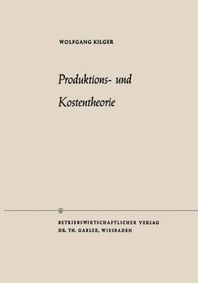 Produktions- Und Kostentheorie