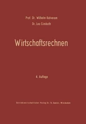 Wirtschaftsrechnen: Grundriss Der Kaufmannischen Arithmetik