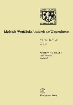 Locus Virtutibus Patefactus? Zum Beforderungssystem in Der Hohen Kaiserzeit: 350. Sitzung Am 16. Oktober 1991 in Dusseldorf
