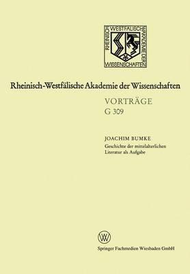 Geschichte Der Mittelalterlichen Literatur ALS Aufgabe