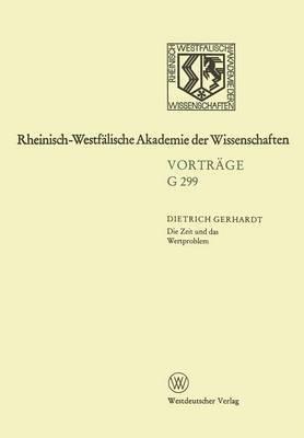 Die Zeit Und Das Wertproblem, Dargestellt an Den Ubersetzungen V.A. Ukovskijs: 328. Sitzung Am 15. Marz 1989 in Dusseldorf