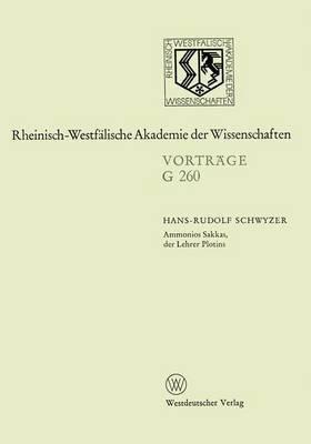 Ammonios Sakkas, Der Lehrer Plotins: 261. Sitzung Am 25. November 1981 in Dusseldorf