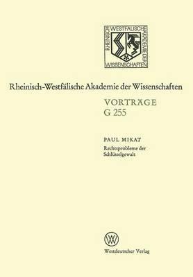 Rechtsprobleme Der Schlusselgewalt: 229. Sitzung Am 15. Marz 1978 in Dusseldorf
